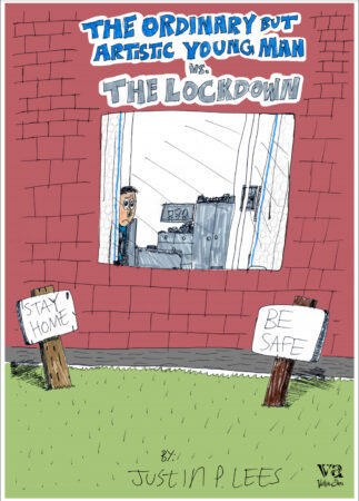 Justin Lees, 'The Ordinary But Artistic Young Man Vs The Lockdown', 2020.