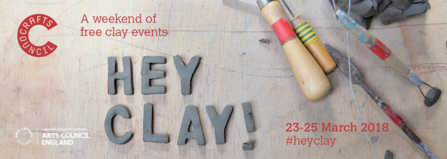 Hey Clay! HEY CLLAY PRIVVATE VIEW & Live Art Drop In and Events | 23rd & 25th March 2018 1