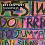 the Whitworth | PERSPECTIVES Thursday Lates takeover | 29 November 2018