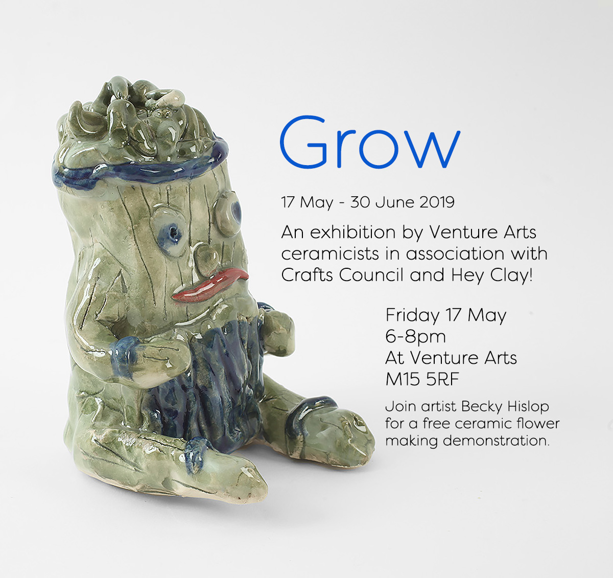 Grow An Exhibition Of Ceramics In Association With